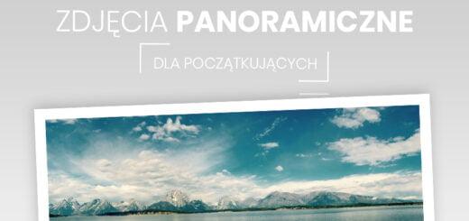 zdjęcia panoramiczne
